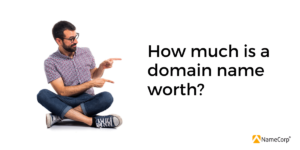 How much is a domain name worth?
